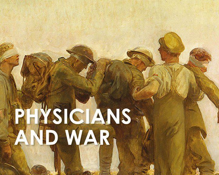 Physicians and War Simon Shorvon